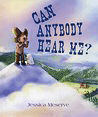 Book: Cany Anybody Hear Me?