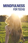 Book: Mindfulness for Teens