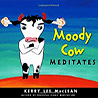 Book: Moody Cow Meditates