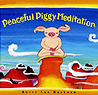 Book: Peaceful Piggy Meditation