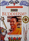 Book: What Do We Know About Buddhism?